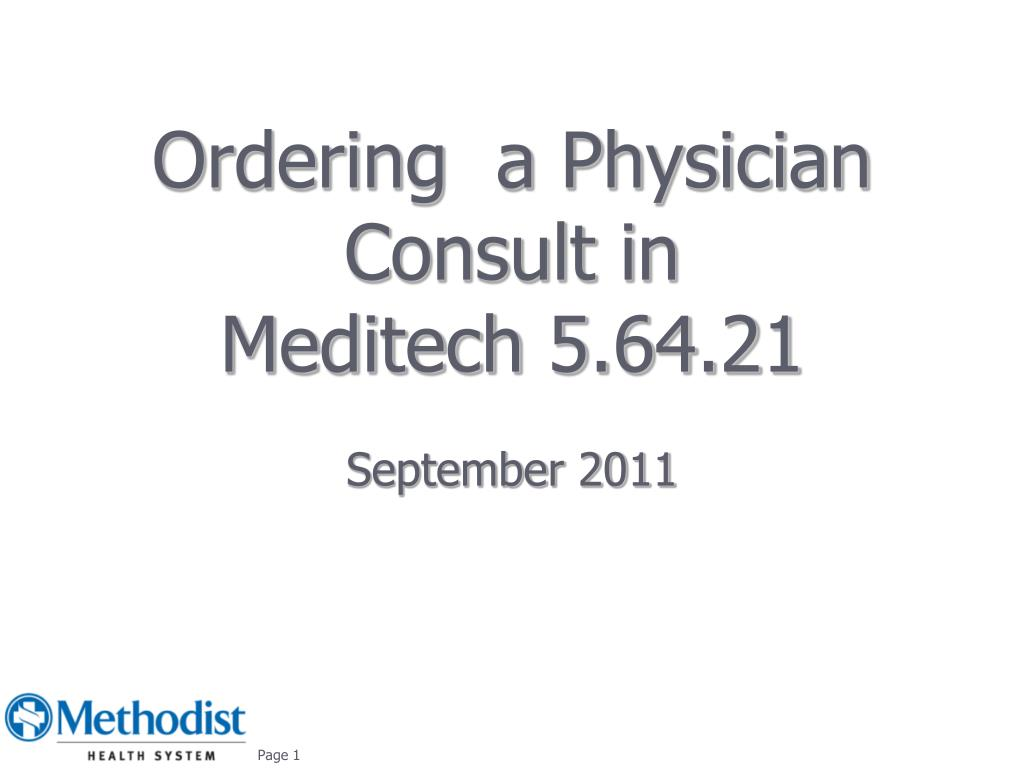 ordering a physician consult in meditech 5 64 21 l.