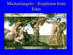 michaelangelo expulsion from eden