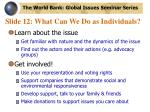 slide 12 what can we do as individuals