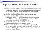 algunas cuestiones a analizar en ip