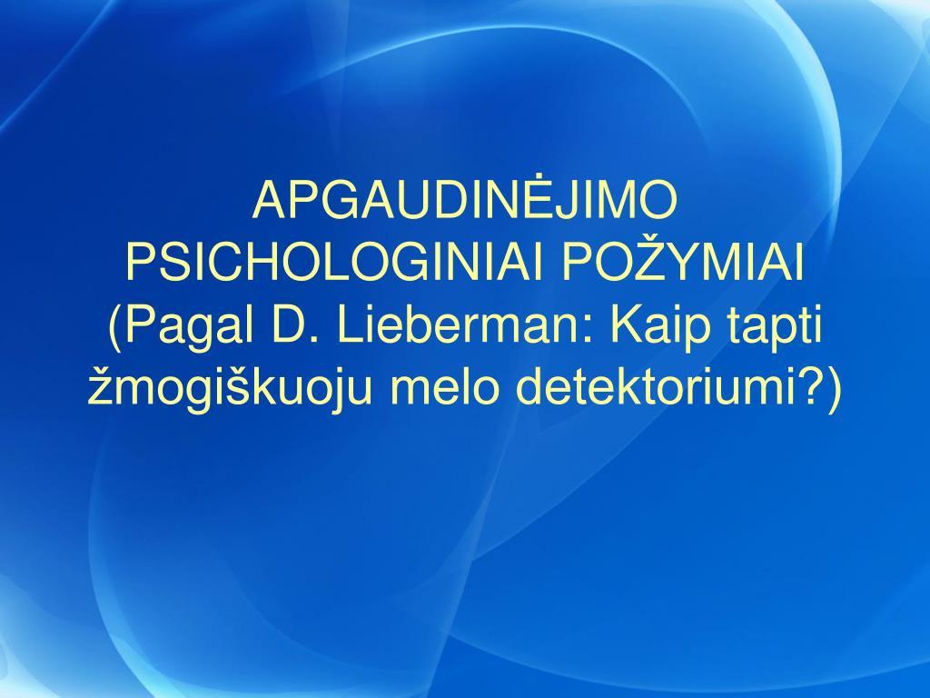 apgaudin jimo psichologiniai po ymiai pagal d lieberman kaip tapti mogi kuoju melo detektoriumi l.