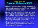 drive to universal emr