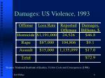 damages us violence 1993