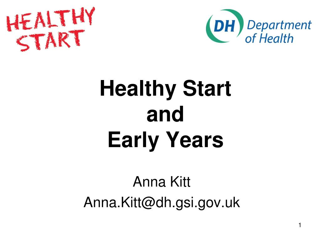 healthy start and early years l.