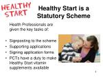 healthy start is a statutory scheme