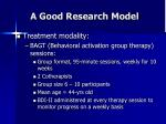 a good research model42