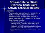 session interventions overview cont daily activity schedule review