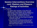 session interventions overview cont mastery and pleasure ratings of activities