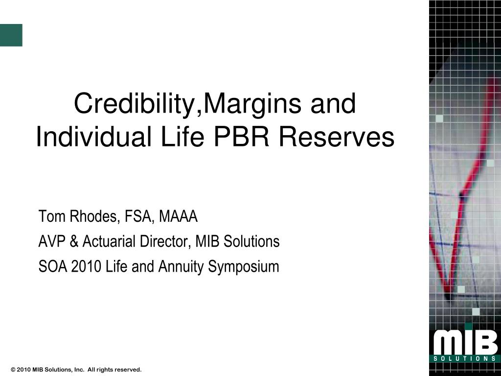 credibility margins and individual life pbr reserves l.