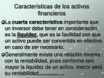 caracter sticas de los activos financieros10