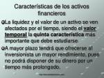 caracter sticas de los activos financieros11