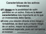 caracter sticas de los activos financieros9