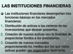 las instituciones financieras