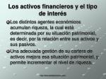 los activos financieros y el tipo de inter s17