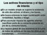 los activos financieros y el tipo de inter s18