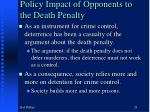 policy impact of opponents to the death penalty