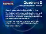 quadrant d gold seal lessons service