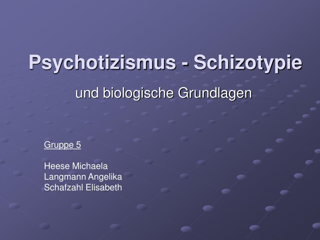 psychotizismus schizotypie l.