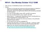 hw 1 due monday october 10 @ 10am