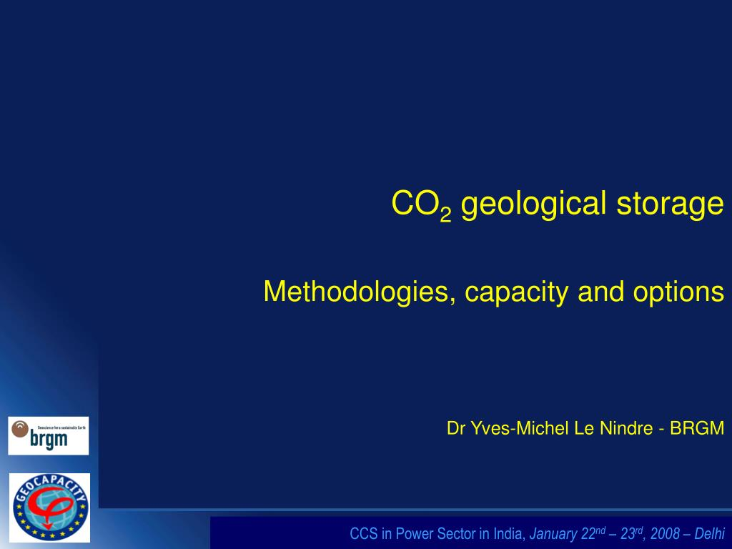 co 2 geological storage methodologies capacity and options l.