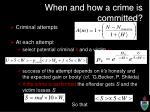 when and how a crime is committed