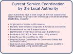 current service coordination by the local authority