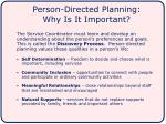 person directed planning why is it important