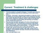 current treatment challenges