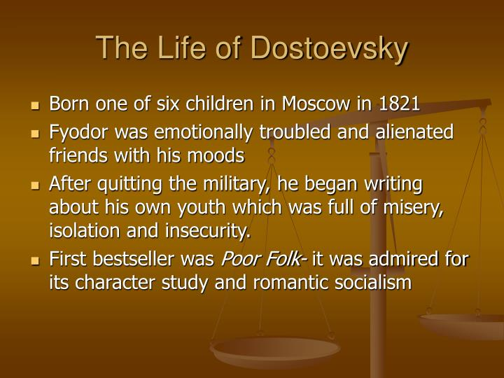 The life of dostoevsky