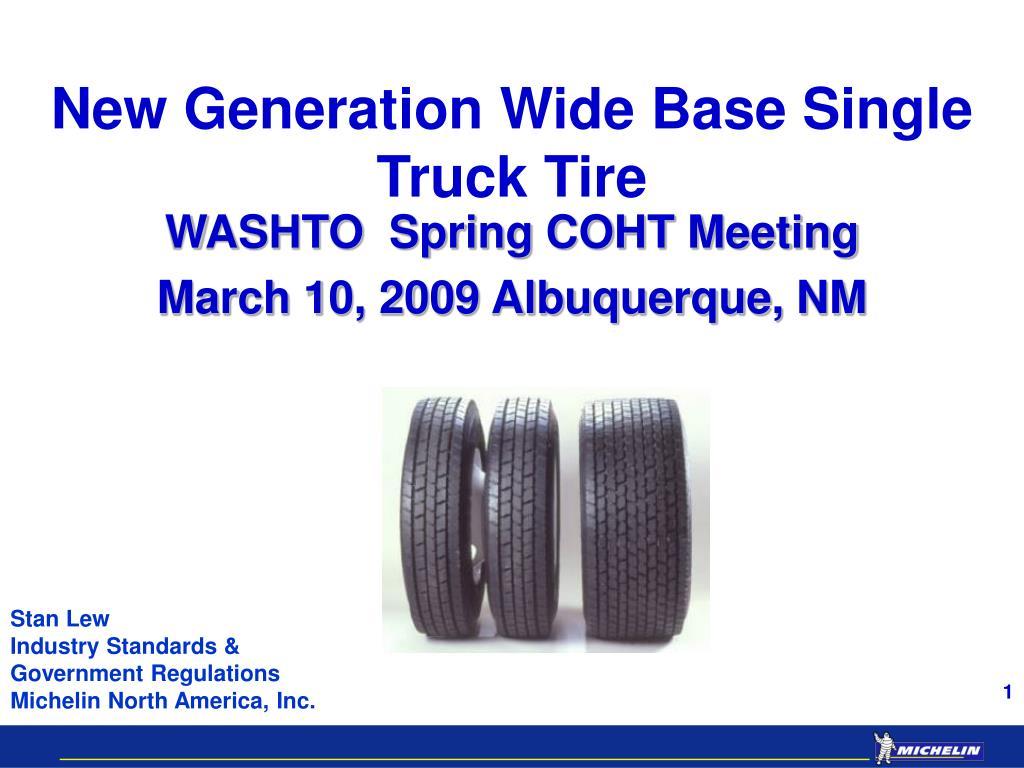 new generation wide base single truck tire l.
