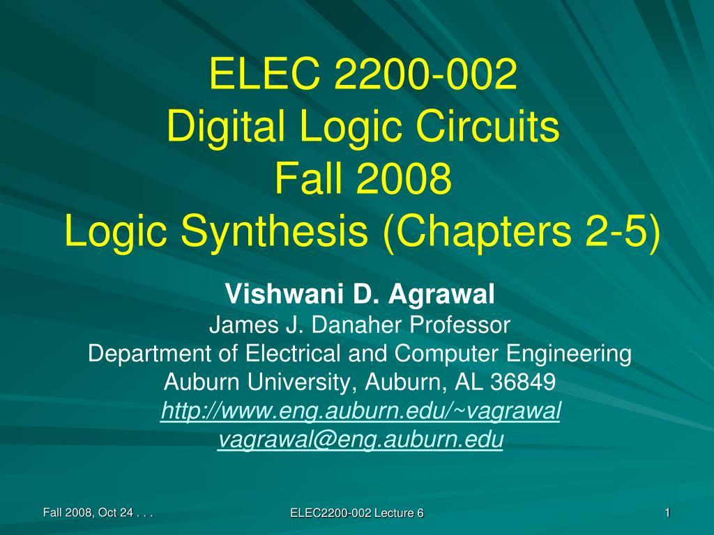 elec 2200 002 digital logic circuits fall 2008 logic synthesis chapters 2 5 l.