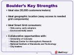 boulder s key strengths