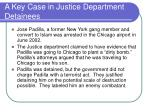 a key case in justice department detainees