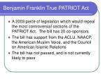 benjamin franklin true patriot act