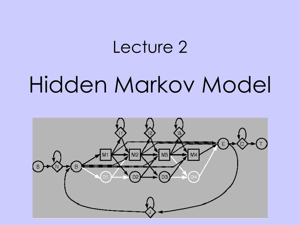 lecture 2 hidden markov model l.