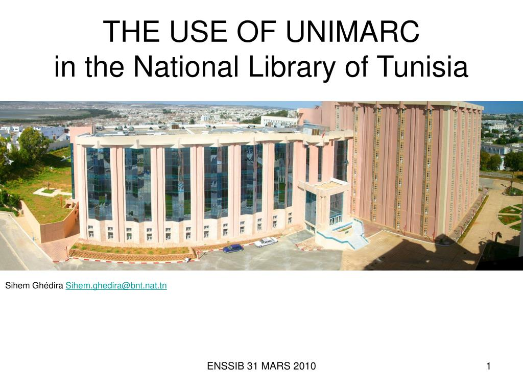 the use of unimarc in the national library of tunisia l.