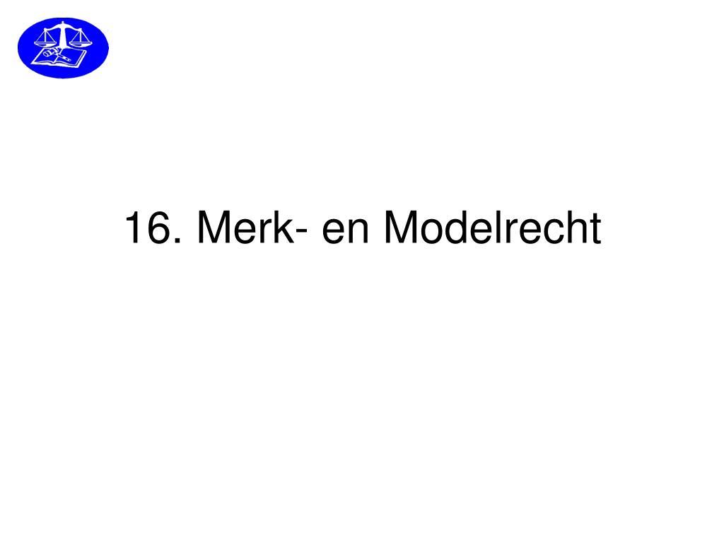 1 6 merk en modelrecht l.