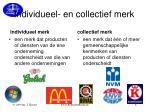 individueel en collectief merk