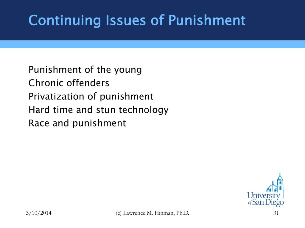 Continuing Issues of Punishment