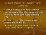 classic deterence celerity and certainty