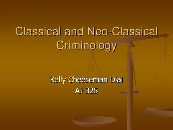 classical and neo classical criminology n.