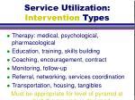 service utilization intervention types