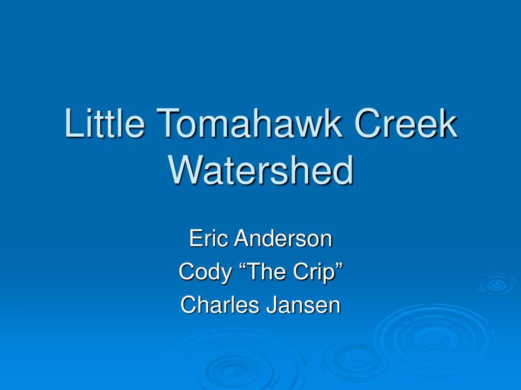 little tomahawk creek watershed l.