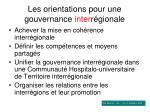 les orientations pour une gouvernance inter r gionale