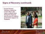 signs of recovery continued
