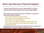 slave lake recovery financial support