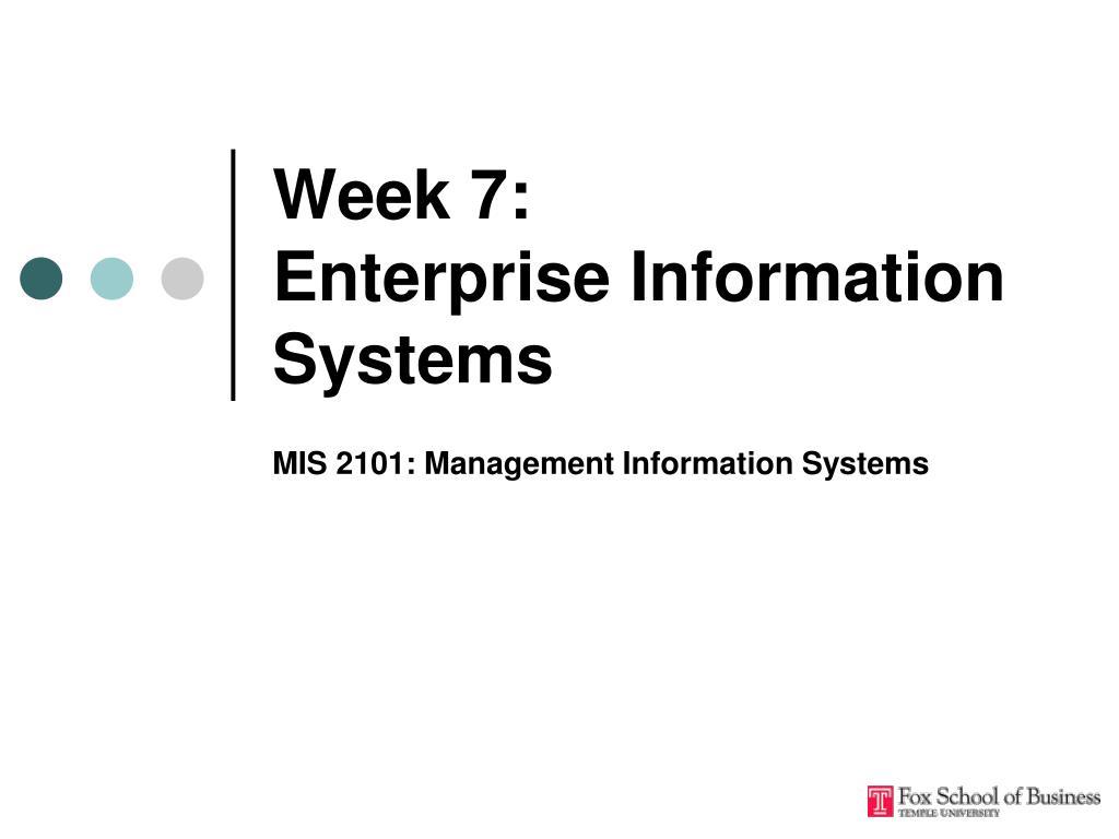 week 7 enterprise information systems l.