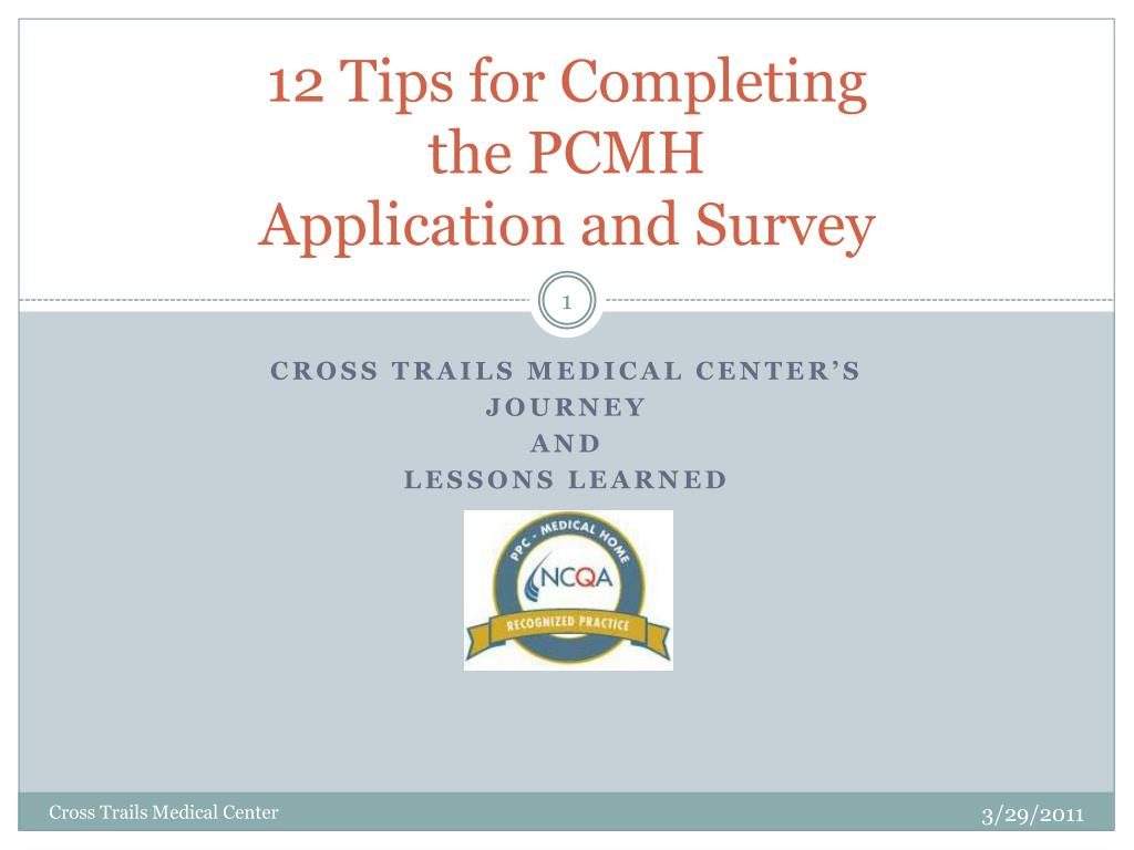 12 tips for completing the pcmh application and survey l.
