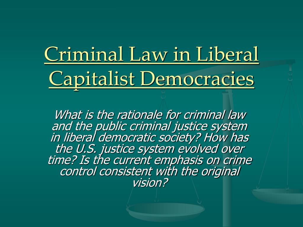 criminal law in liberal capitalist democracies l.
