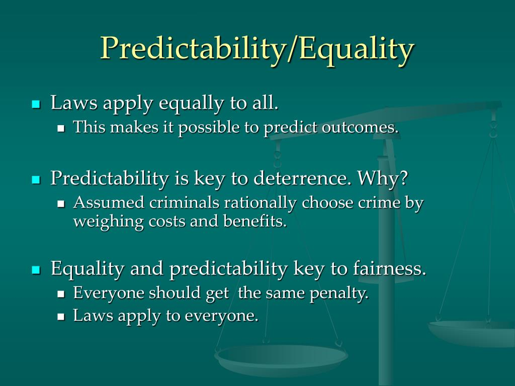 Predictability/Equality